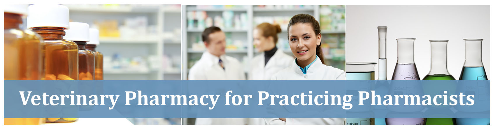 Veterinary Pharmacy for Practicing Pharmacists » Continuing ...