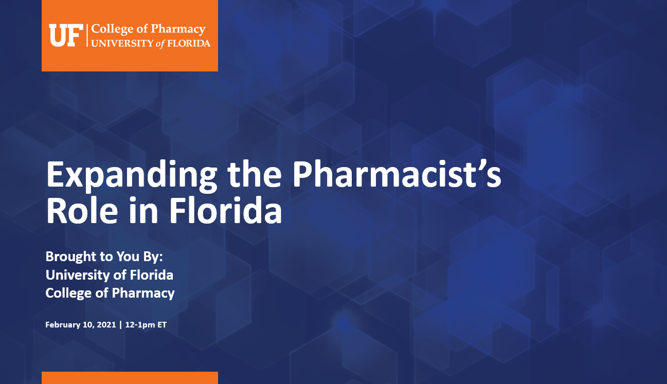 Expanding the Pharmacists Role in Florida